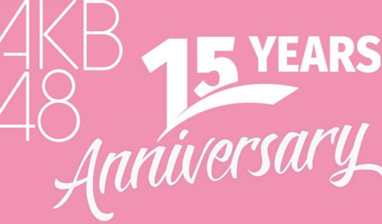 AKB48 จัด LIVE Special Anniversary ครบรอบ 15 ปี