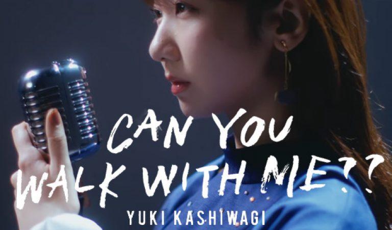 ชม: คาชิวากิยูกิเดินกับฉันได้ไหม ?? MV