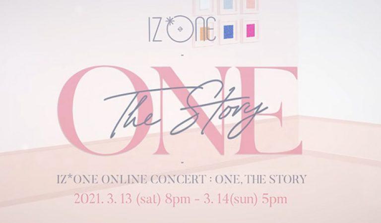 ชม: IZ * ONE ONLINE CONCERT [ONE, THE STORY] เทรลเลอร์